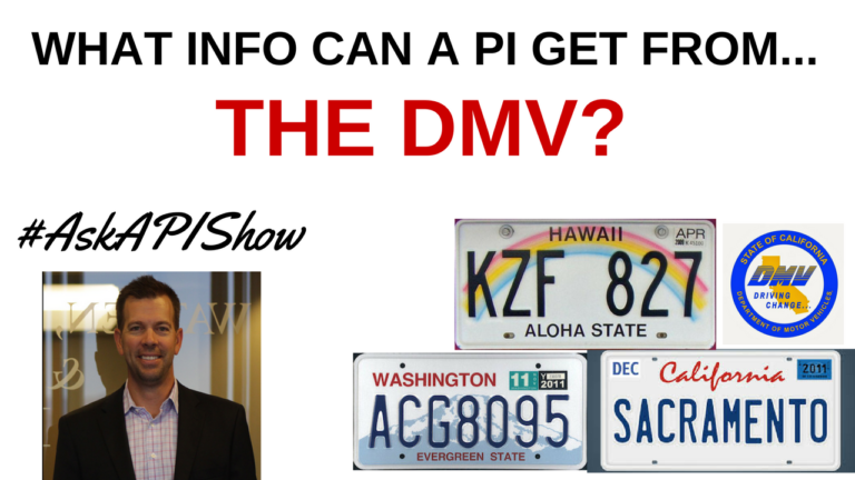 What information can a Private Investigator get from the DMV