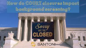 Court Closures